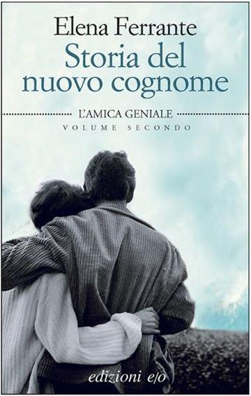 Elena Ferrante - Storia del nuovo cognome