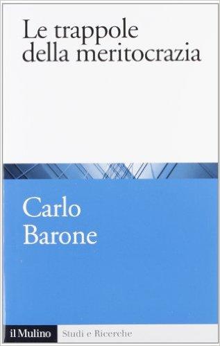 barone-le-trappole-della-meritocrazia