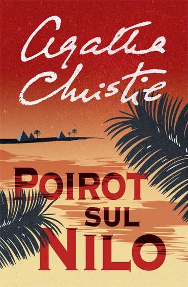 Agatha Christie - Poirot sul Nilo