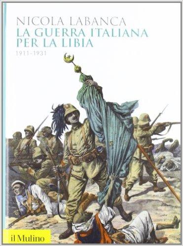 la-guerra-italiana-per-la-libia