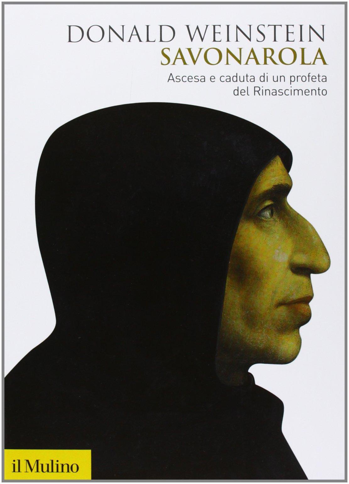 Donald Weinstein - Savonarola