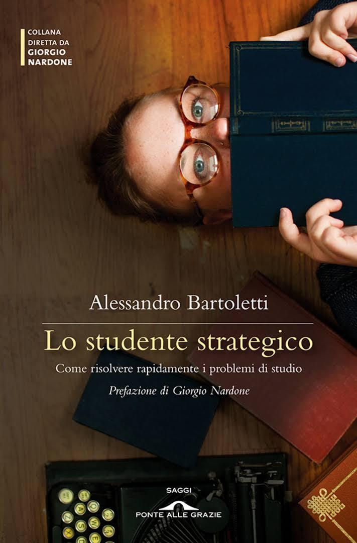 Alessandro Bartoletti - Lo studente strategico