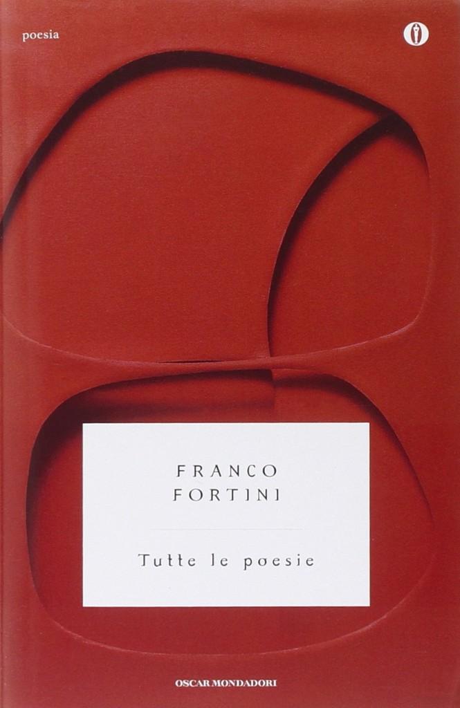Franco Fortini - Tutte le poesie