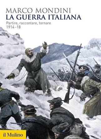 Marco Mondini - La guerra italiana