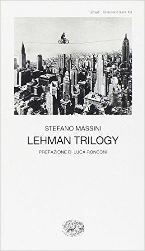 Stefano Massini - Lehman Trilogy - COPERTINA