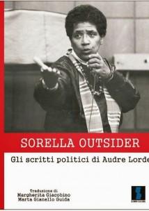 Audre Lorde - Sorella Outsider