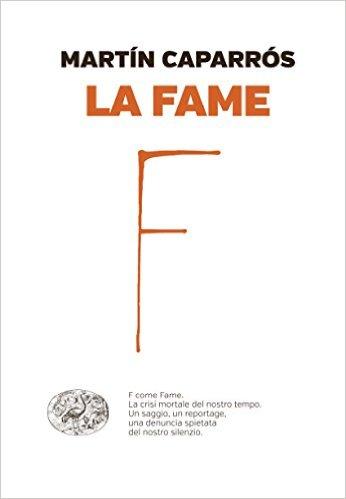 Martin Caparros - La Fame - Copertina Libro
