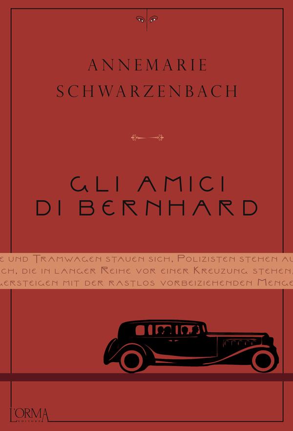 Annemarie Schwartzenbach - Gli amici di Bernhard
