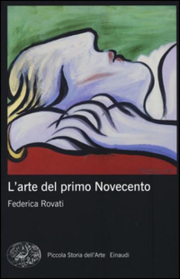 Federica Rovati - L'arte del primo Novecento