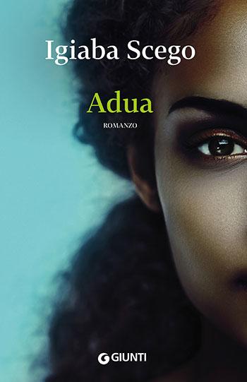 Igiaba Scego - Adua
