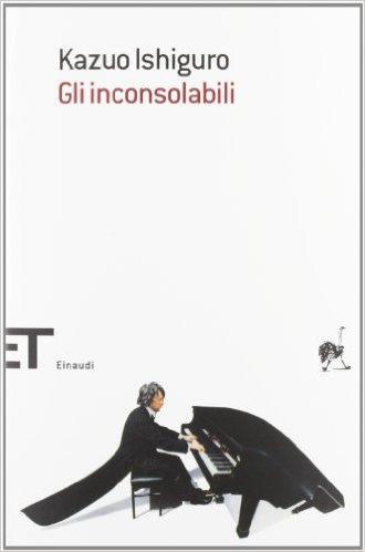 Ishiguro - Gli inconsolabili