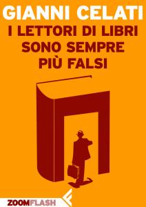 Gianni Celati - I lettori di libri sono sempre più falsi