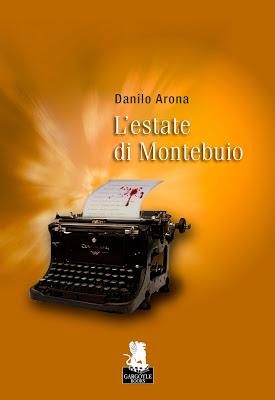 Danilo Arona - L'estate di Montebuio