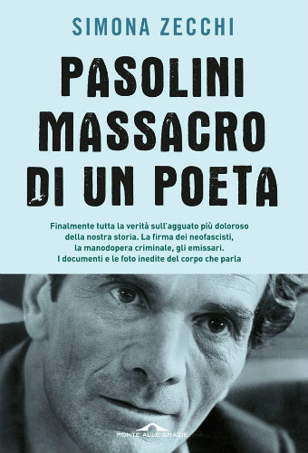 Pasolini - Massacro di un poeta
