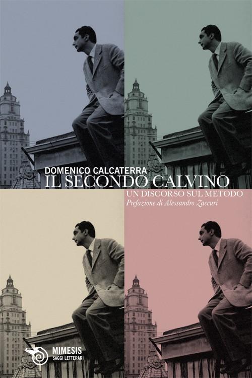 Domenico Calcaterra - Il secondo Calvino
