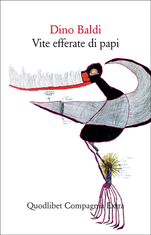 Dino Baldi - Vite efferate dei papi