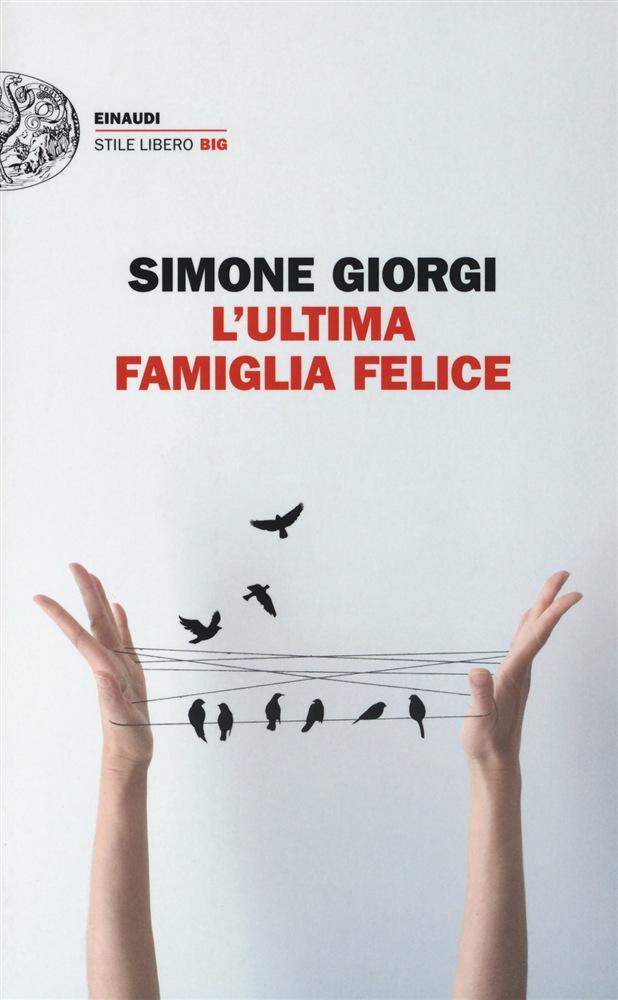 Simone Giorgi - L'ultima famiglia felice