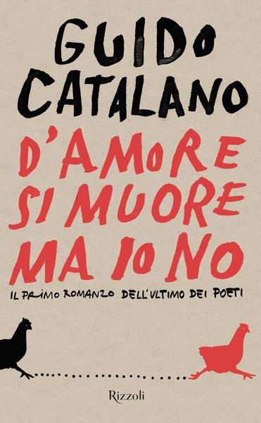 Guido Catalano - D'amore si muore ma io no