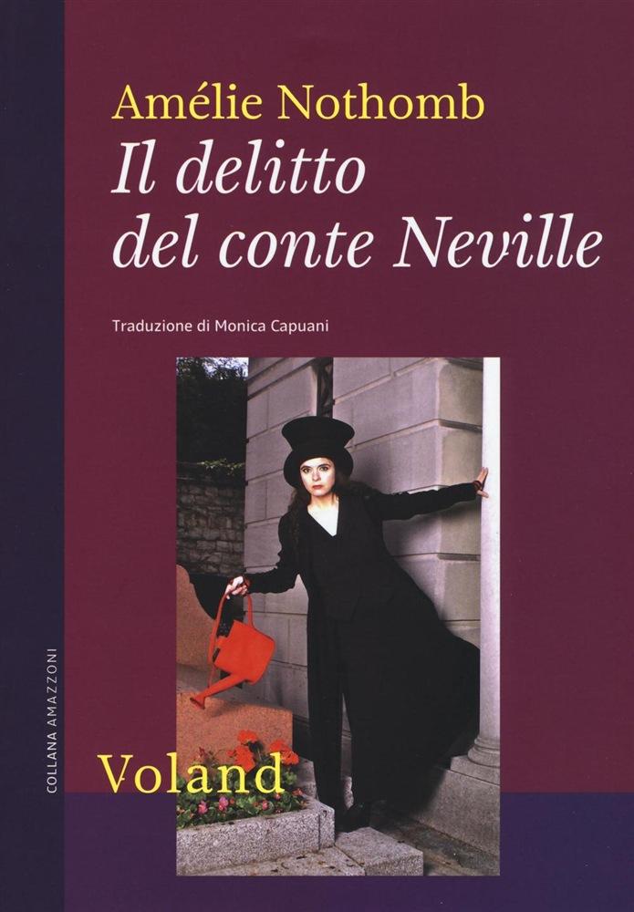 Amélie Nothomb - Il delitto del conte Neville