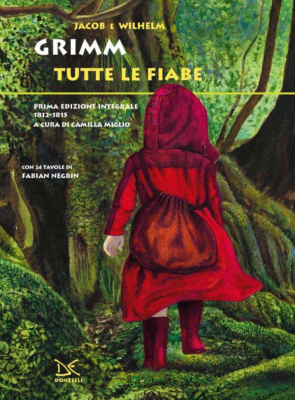 Grimm - Tutte le fiabe (Donzelli)