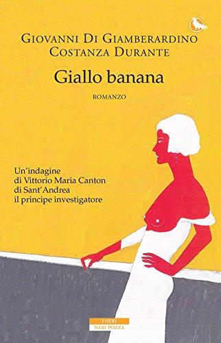Di Giamberardino-Durante - Giallo Banana