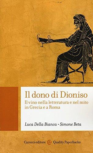 Il dono di Dionisio - Il vino nella letteratura e nel mito