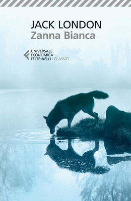 Jack London - Zanna Bianca