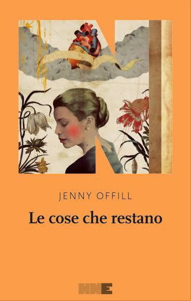 Jenny Offill - Le cose che restano