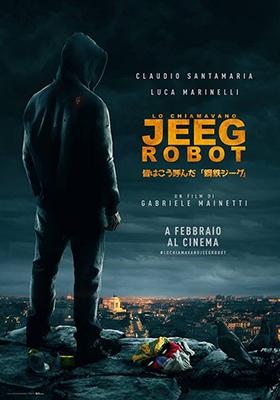 Lo chiamavano Jeeg Robot - Locandina