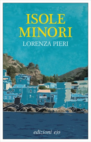 Lorenza Pieri - Isole Minori