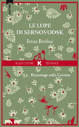 Irena Brezna - Le lupe di Sernovodsk