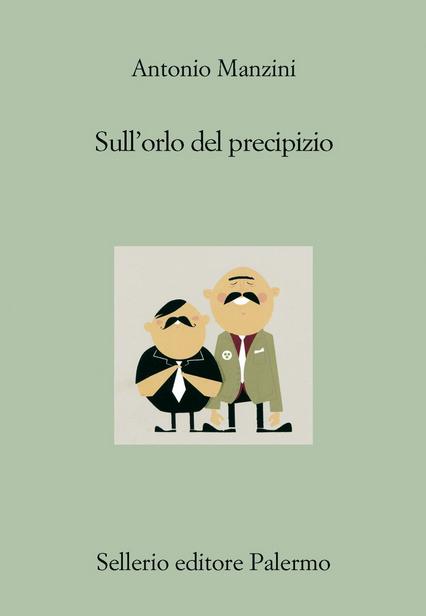 Antonio Manzini - Sull'orlo del precipizio