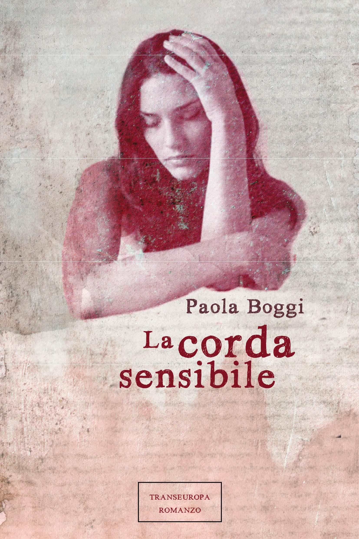 Paola Boggi - La corda sensibile