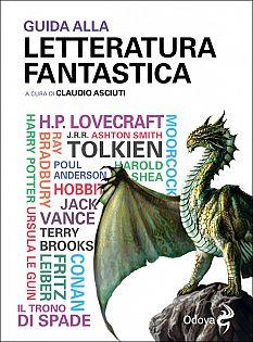 Claudio Asciuti - Guida alla letteratura fantastica