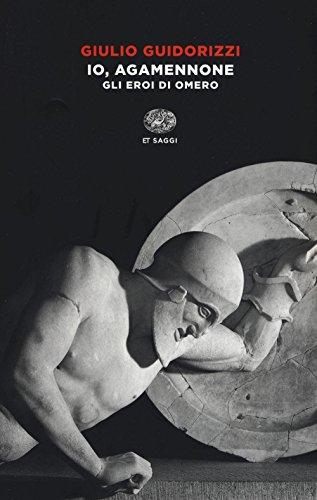 Giulio Guidorizzi - Io, Agamennone