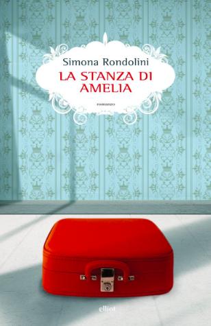 Simona Rondolini - La stanza di Amelia