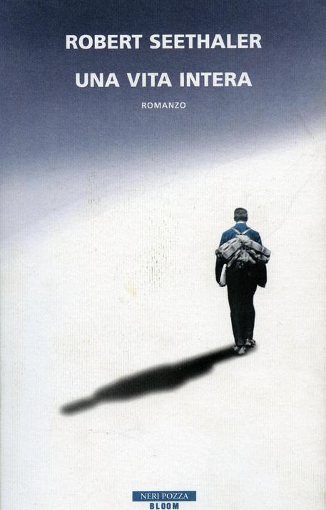 Robert Seethaler - Una vita intera