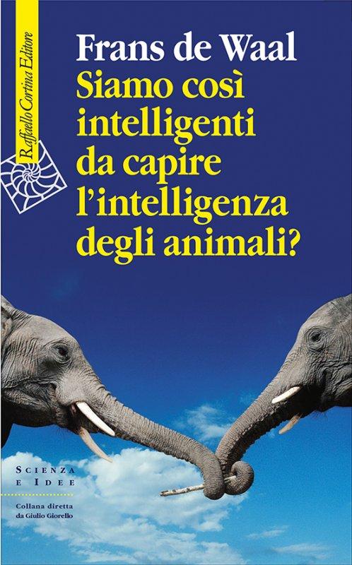 siamo-cosi-intelligenti-da-capire-lintelligenza-degli-animali-2448