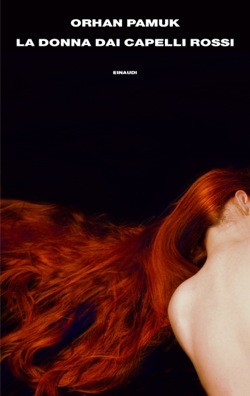 Orhan Pamuk - La donna dai capelli rossi