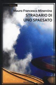 Mauro Francesco Minervino - Stradario di uno spaesato