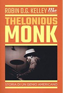 Robin D.G. Kelley - Thelonious Monk