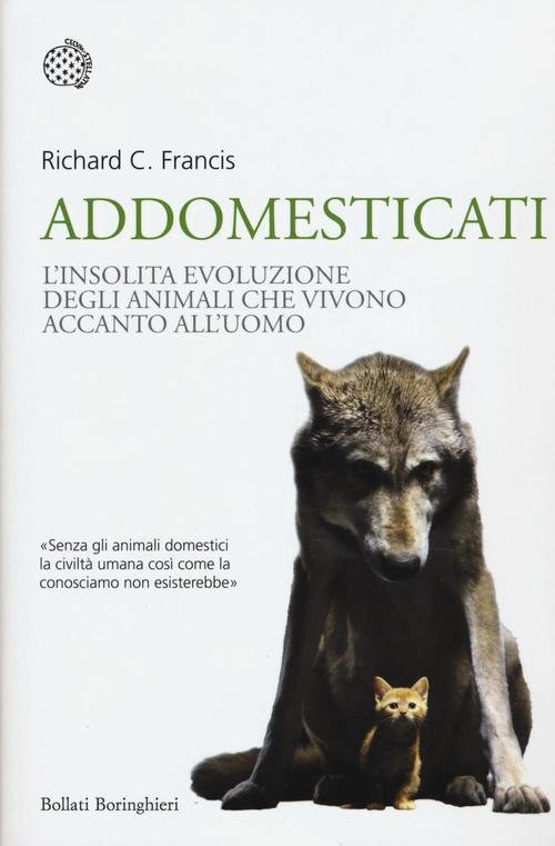 Richard C. Francis - Addomesticati
