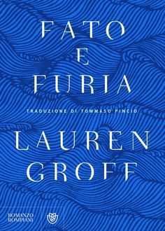 Lauren Groff - Fato e furia