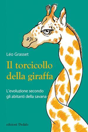 Léo Grasset - Il torcicollo della giraffa