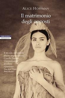 Alice Hoffman - Il matrimonio degli opposti