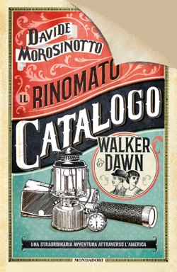 Davide Morosinotto - Il rinomato catalogo Walker & Dawn