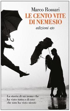 Marco Rossari - Le cento vite di Nemesio