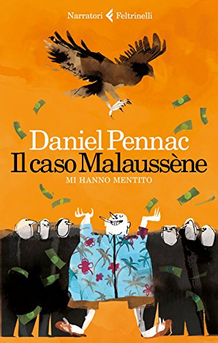 Daniel Pennac - Il caso Malaussène