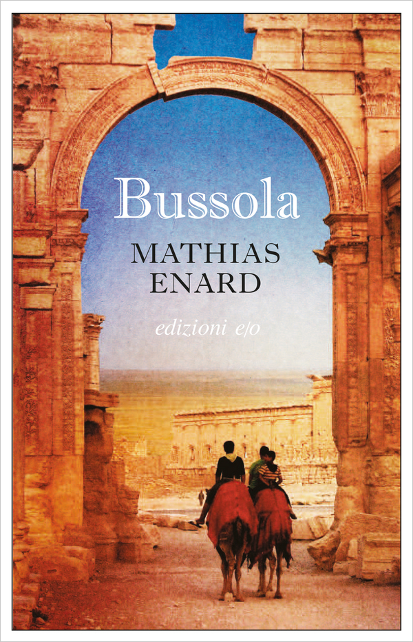 Mathias Enard - Bussola