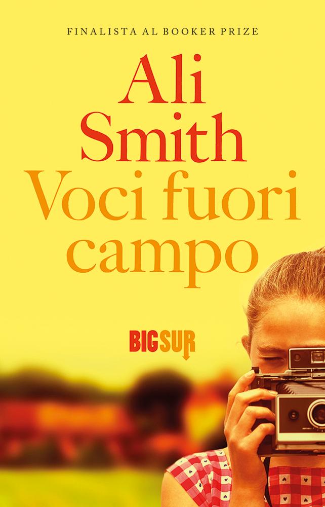 Ali Smith - Voci fuori campo